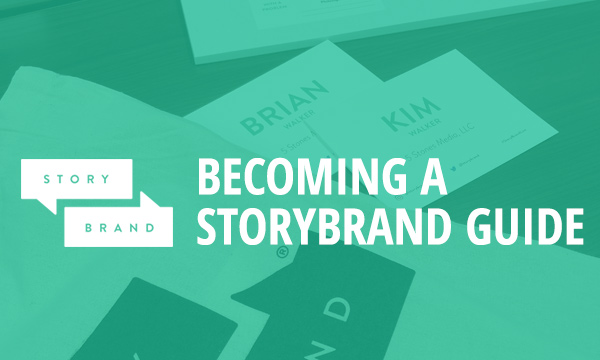Becoming a StoryBrand Guide
