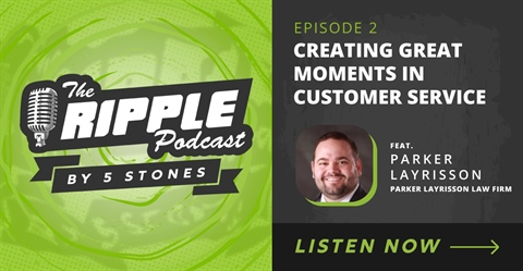 Creating Great Moments in Customer Service with Parker Layrisson - Episode 2