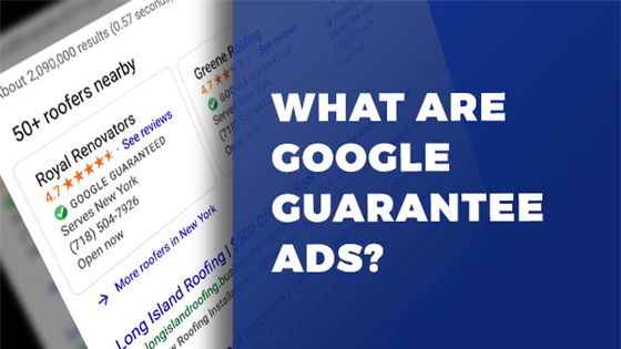 What are Google Guarantee Ads?