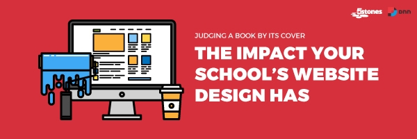 UX - Judging a Book by Its Cover: The Impact Your School's Website's Design Has