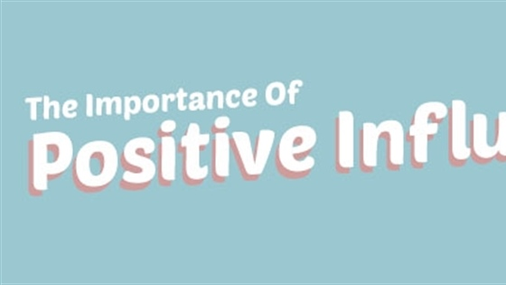 The Importance of Positive Influences in Design